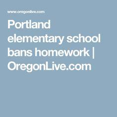 Portland elementary school bans homework | OregonLive.com