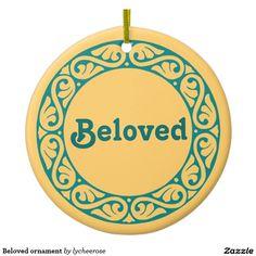 Beloved ornament