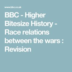 BBC - Higher Bitesize History - Race relations between the wars : Revision