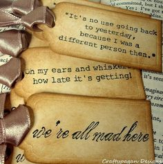 Alice in Wonderland Quote Gift Tags