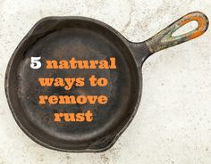 Remove Household Rust With These 5 Natural Remedies