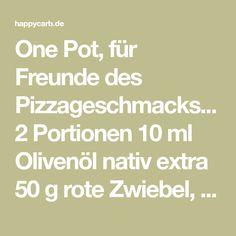 One Pot, für Freunde des Pizzageschmacks... 2 Portionen 10 ml Olivenöl nativ extra 50 g rote Zwiebel, fein gewürfelt 350 g Zucchini, ohne Kerngehäuse, grob geraspelt 150 g orangene Paprika, in Würfel geschnitten 150 g Champignons, in Scheiben geschnitten 250 g Kirschtomaten, halbiert oder geviertelt 1 TL Oregano, One Pot Low Carb, Pizza, Grob, Zucchini, Math Equations, Red Peppers, Onions, Food Portions, Meat