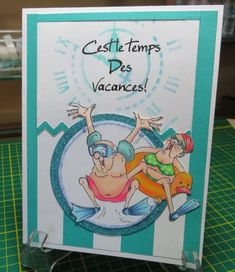 Jump In Golden Oldies from Art Impressions.  I don't speak French so I'm not sure what it says but I love the card.
