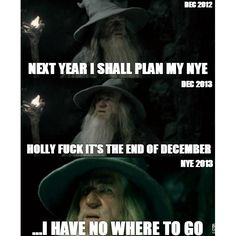 I get tricked every time planning for NYE #party #meme #gandalf