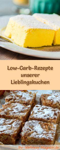 15 Low-Carb-Rezepte unserer Lieblingskuchen: Gesund, kalorienreduziert, ohne Getreidemehl und ohne Zuckerzusatz ... #lowcarb #kuchen #backen