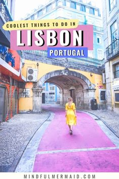 Dreaming of visiting Lisbon, Portugal? Here are the coolest things to do around the city, including Lisbon pink street, Time Out Market, Fado shows, day trips to Sintra, and more!