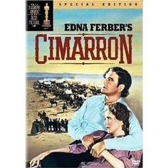 Academy Awards Best Picture 1930/31: Cimarron  **Other Nominees: East Lynne, The Front Page, Skippy, Trader Horn