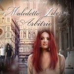 """Recensione a: """"Maledetto libero arbitrio"""" di Debora De Lorenzi"""