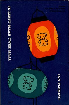 You only live Twice, Ian Flemming. By Dick Bruna 1964