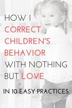 Baby Handling Tips # Parenting tips Correcting Children's Behavior with Love - ParentsEnlight Gentle Parenting, Parenting Advice, Kids And Parenting, Mindful Parenting, Peaceful Parenting, Parenting Quotes, Baby Handling, Toddler Behavior, Toddler Discipline