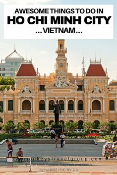 Awesome Things to Do in Ho Chi Minh City, Vietnam  Ho Chi Minh City is the biggest city in Vietnam, also known as Saigon until 1975. It was changed when the South lost against the North. Despite of the name changing, a lot of locals still prefer to call it Saigon. North had a war against the South regarding of Vietnam to be turned into a Communist country. There wasn't declaration of when the war started, but it's widely acceptable that it begun late 1955 and ended 1975.