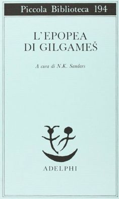 L'epopea di Gilgames - N. K. Sandars