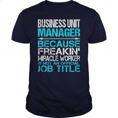 Awesome Tee For Business Unit Manager - #tee times #mens hoodie. GET YOURS => https://www.sunfrog.com/LifeStyle/Awesome-Tee-For-Business-Unit-Manager-114842611-Navy-Blue-Guys.html?60505