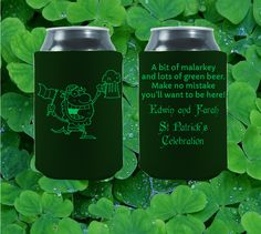 A bit of malarkey and lot of green beer...! Throwing a St. Patrick´s day party? Let´s us be part of your celebration with our St. Patrick´s day party favor koozies! Get your FREE proof at  https://www.kooziez.com/get-your-free-proof-new/