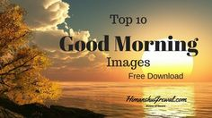 Latest Good Morning Images, Wallpaper and Quotes in Hindi Language Good Morning Images Download, Good Morning Photos, Wallpaper Free, Photo Wallpaper, Good Morning Wallpaper, Hindi Quotes, Hd Photos, Picture Photo, Love