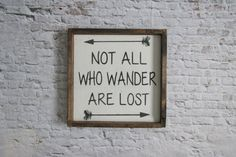 Not All Who Wander Are Lost Wood Sign. Rustic Signs. Nerd Art. Wooden Signs. Rustic Home Decor. Gift under 50. Tolkien Art Lord of the rings