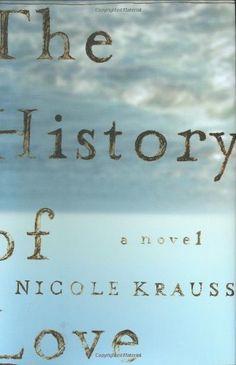 The History of Love: A Novel by Nicole Krauss,http://www.amazon.com/dp/0393060349/ref=cm_sw_r_pi_dp_5sI4sb1ZT771M2TE