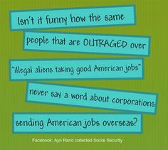 Ironic isn't it? ~JJ  Shared from Ayn Rand collected Social Security and Too Informed To Vote Republican