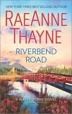#ProductReviewParty Review: Riverbend Road (Haven Point #4) by RaeAnne Thayne