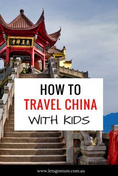 How to travel China with kids