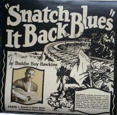 Buddie Boy Hawkins - snatch it back blues