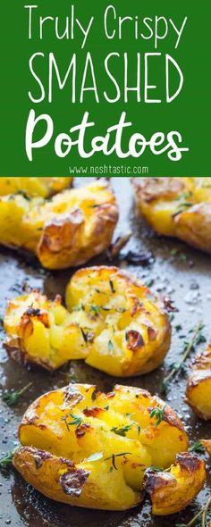 Smashed Potatoes baked with garlic, olive oil and herbs, fluffy in the middle and truly crispy on the top!! find out how to make them on noshtastic.com!! | paleo, gluten free, vegan, whole30, healthy recipe, side dish. baked potato, roasted potato.