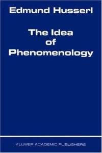 Books: The Idea of Phenomenology (Husserliana: Edmund Husserl - Collected Works) (Hardcover) by Edmund Husserl (Author)