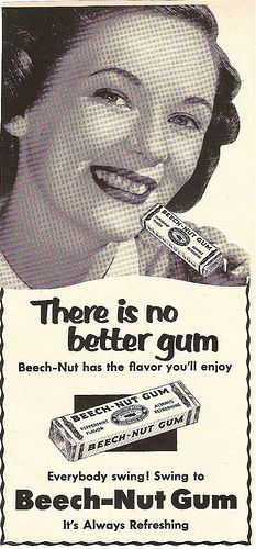 1950 Beech-Nut gum ad...whatever happened to the gum today?  You can't crack it.:(