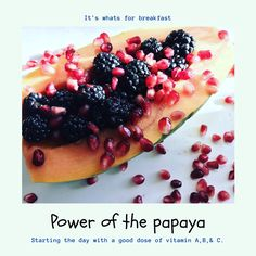 Papaya boat, berries, breakfast, pomegranates