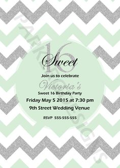 Personalized+Chevron+Mint+Sweet+16+Invitation+by+ParkerGDesigns,+$1.50