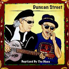 Duncan Street – Baptised By The Blues on http://www.musicnewsnashville.com/duncan-street-baptised-blues/