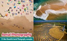 25 Most Beautiful Aerial Photography examples around the World. Read full article: http://webneel.com/aerial-photography | more http://webneel.com/photography | Follow us www.pinterest.com/webneel