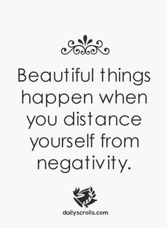 This is so true! And I absolutely do this. Who needs negativity anyways?  #lovepositivepeople #Powerupwithdenise