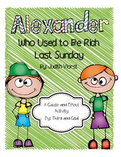 After reading the book, Alexander, Who Used to Be Rich Last Sunday, complete the cause and effect worksheet. Students will add the missing cause or effect to the blank box.We hope you find this useful! 3rd Grade Books, Third Grade Writing, 2nd Grade Math, Cause And Effect Worksheets, Cause And Effect Activities, Sunday Activities, Teaching Activities, Readers Workshop, Writing Workshop