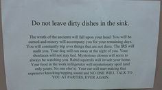 Do not leave dirty dishes in the sink!  Warning message from roommate / flatmate