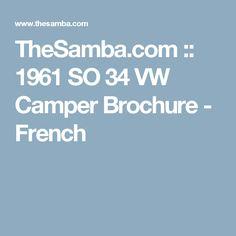 TheSamba.com :: 1961 SO 34 VW Camper Brochure - French
