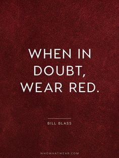 Fashion Quotes : The Crucial Quotes Every Fashion Girl Should Know Red Quotes, Girl Quotes, Words Quotes, Wise Words, Love Quotes, Inspirational Quotes, Sayings, Random Quotes, Photo Quotes