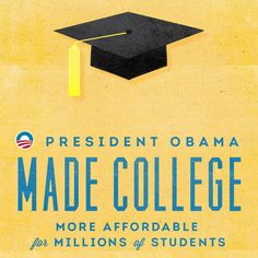President Obama Made College more Affordable for Millions of Students