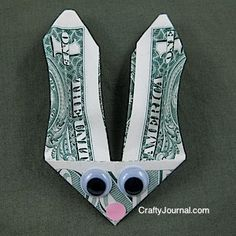 DIY:: Bunny Money Tutorial ~    This is a wonderful idea for an Easter basket, or to give older kids who feel they are too old for Easter baskets.  And it would make great Easter party favors!    How To @:  http://craftyjournal.com/bunny-money/