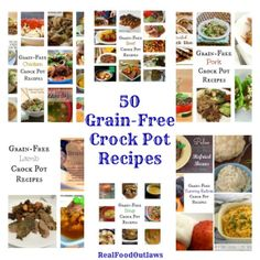 50 Grain-Free Crock Pot Recipes | Real Food Outlaws