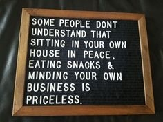 Single Jokes, Letterboard Signs, People Dont Understand, Minding Your Own Business, Message Board, Infj, Inspirational Quotes, Motivational, Chalkboard Quotes