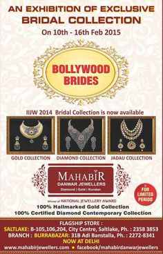 """An Exhibition of exclusive Bridal Collection- """"Bollywood Brides"""" from 10-17 feb @ Mahabir Danwar Jewellers,City Centre showroom with limited period."""
