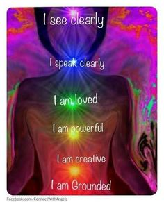 chakra affirmations - working on a lot of these. ALWAYS LEARNING ABOUT ME