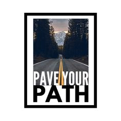 Pave your path motivational inspirational quote wall art framed for wall decor - 16x20 / Framed
