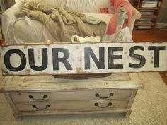 Shabby Chic Our Nest Wood Sign Beach, Cottage, Farmhouse, French Country Decor.  $85.00  @CandyBlady