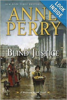 Blind Justice: A William Monk Novel - Lease Books - F PER - Check Availability at: http://library.acaweb.org/search~S17?/Yblind+justice&searchscope=17&SORT=D/Yblind+justice&searchscope=17&SORT=D&SUBKEY=blind+justice/1%2C31%2C31%2CB/frameset&FF=Yblind+justice&searchscope=17&SORT=D&1%2C1%2C