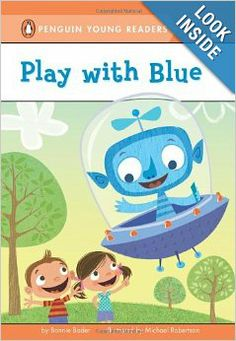 Play with Blue (Penguin Young Readers, L1): Bonnie Bader, Michael Robertson