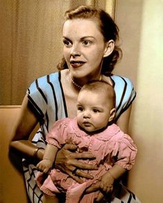 Judy Garland and baby Liza Minnelli