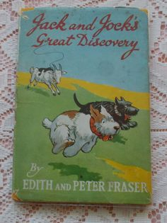 JACK & JOCKS GREAT DISCOVERY ROUGH HAIRED & SCOTTISH TERRIER DOG STORY BOOK