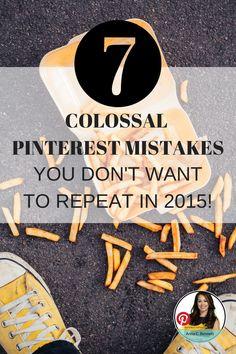 Pinterest Expert Anna Bennett Reveals 7 Colossal Pinterest Mistakes You Don't Want To Repeat In 2015 http://www.business2community.com/pinterest/7-colossal-pinterest-mistakes-dont-want-repeat-2015-01115201#bvTYybb9sjVe6oPj.99 #PinterestForBusiness